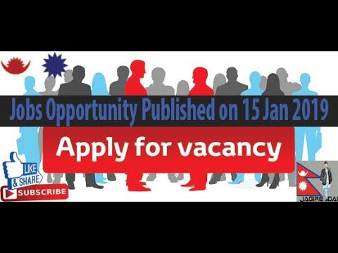 Jobs Opportunity Published on 15 Jan 2019