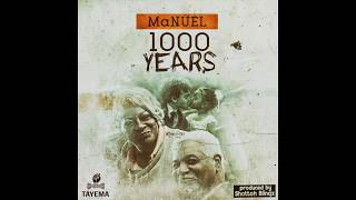 MaNUEL - 1000 Years (Official Audio)