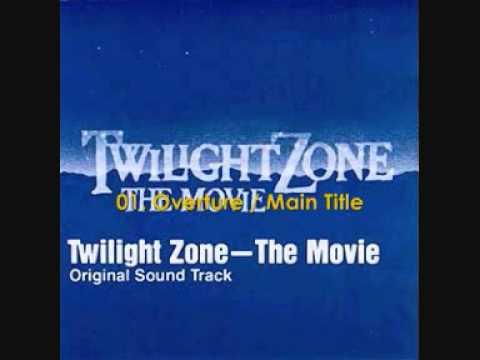 Twilight Zone - The Movie (1983) Soundtrack 01. Overture Main Title