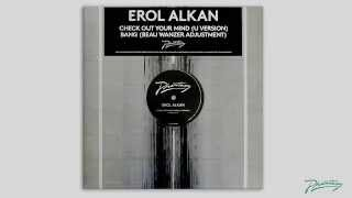 Erol Alkan - Check Out Your Mind (U Version) [PH32RMX1]