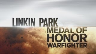 Medal of Honor: Warfighter Linkin Park Behind the Scenes Trailer 2