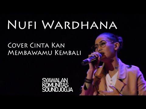Nufi Wardhana Cover Cinta Kan Membawamu Kembali