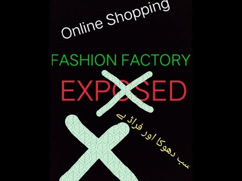 Online Shopping .Fashion Factory Exposed.