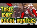THREE IDIOT ROGUE HUNTERS - The Division Funny Moments