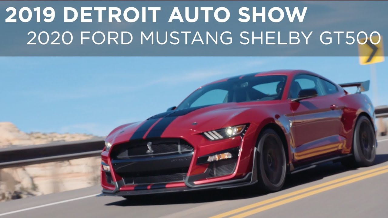 2019 detroit auto show 2020 ford mustang shelby gt500 driving ca