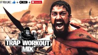 AGGRESSIVE WORKOUT MUSIC MOTIVATION  TRAP MUSIC 2017