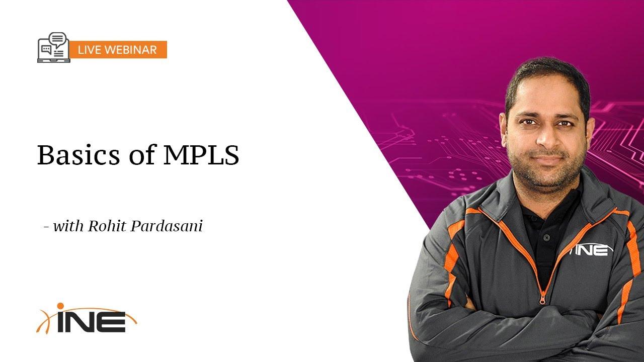 INE Live Webinar MPLS Basics