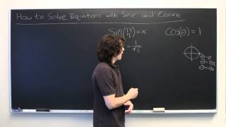 How to Solve Sine & Cosine Equations