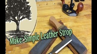 Make A Simple Leather Strop - Jordswoodshop