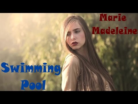 Marie Madeleine - Swimming Pool (10 hours)