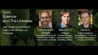Krauss, Meyer, Lamoureux: What's Behind it all? God, Science and the Universe.