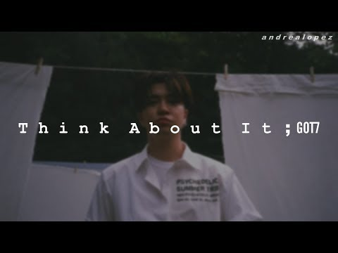 GOT7 - Think About It [ SUB ESPAÑOL ] Mp3