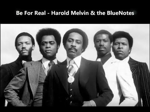 Harold Melvin & The BlueNotes - Be For Real - EXTENDED VERSION
