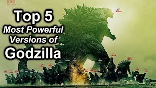 Top 5 Most Powerful Versions of Godzilla!  /  Ranking Godzilla