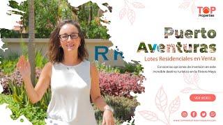 El Mejor Lugar para Vivir de Toda la Riviera Maya / Puerto Aventuras 🌴⛵