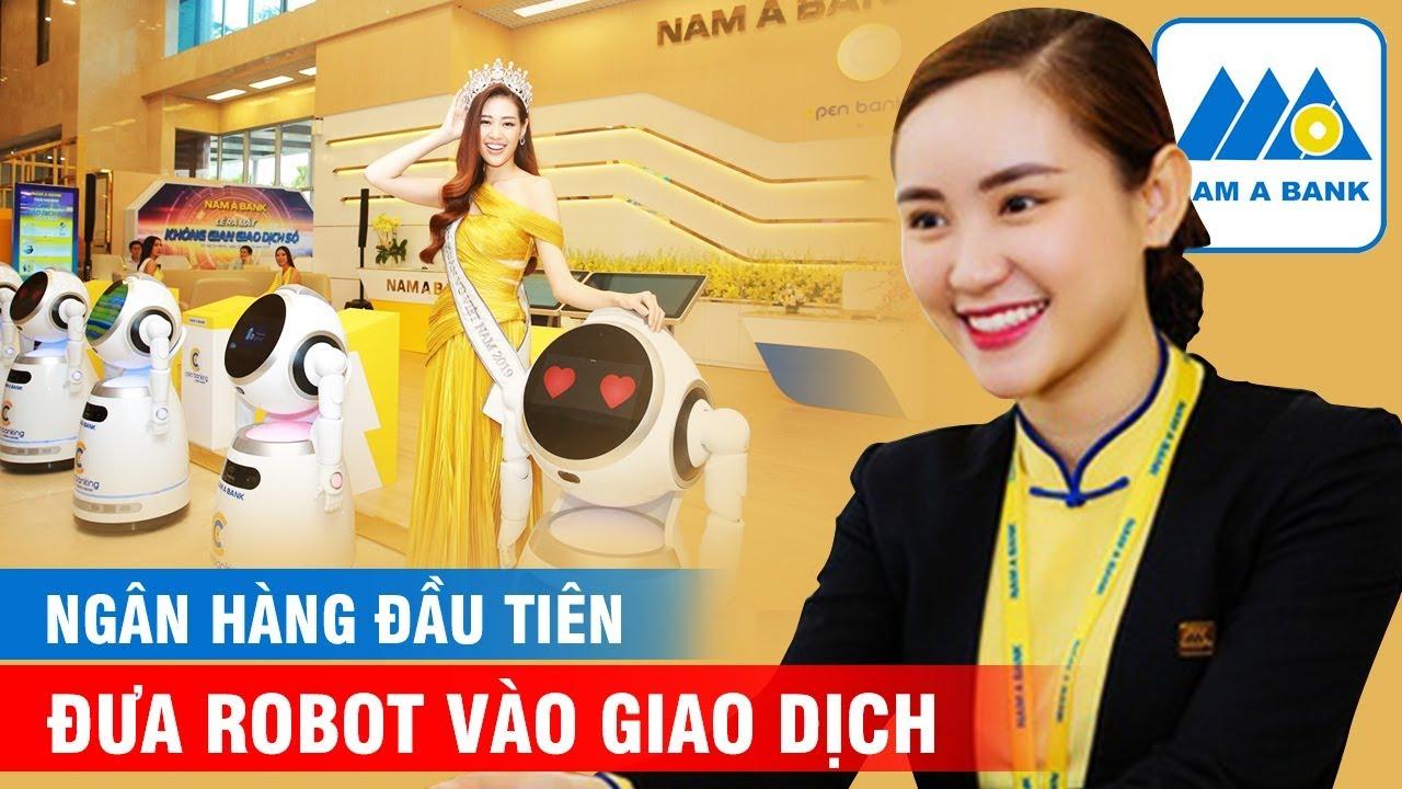 Việt Nam Đã Có Ngân Hàng Đầu Tiên Đưa Robot Vào Giao Dịch Thay Con Người