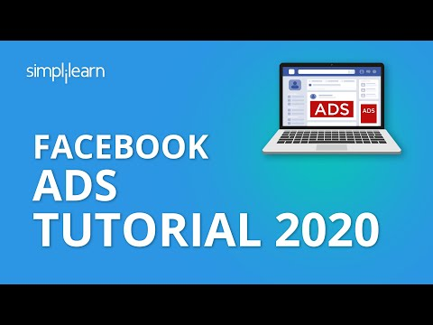 Facebook Ads Tutorial 2020 | How To Run Facebook Ads | Facebook Ads Manager 2020 | Simplilearn