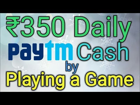 Play Game And Earn 350 Paytm Cash Daily 1000 Proof