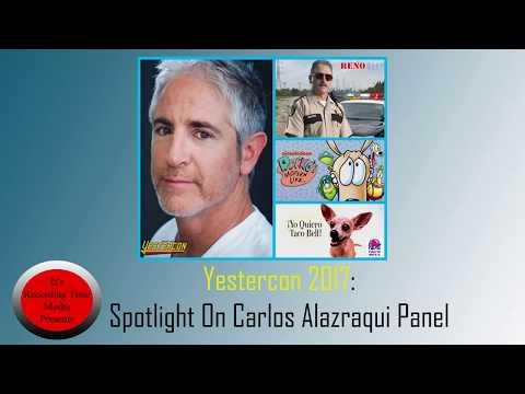 Yestercon 2017: Carlos Alazraqui Panel