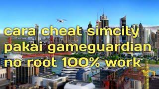 Cara hack simcity pakai gameguardian no root 100% work