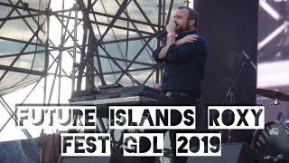 FUTURE ISLANDS ROXY FEST GUADALAJARA 2019 TERRAZA VALLARTA HD