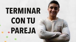 Cómo terminar una relación de pareja | Humberto Gutiérrez