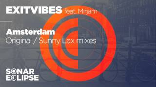 Exitvibes feat. Mirjam - Amsterdam (Original Mix) -TEASER- Sonar Eclipse Recordings