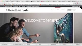 WordPress X Theme Demo feat. Integrity - Part 7