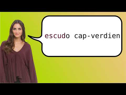 How to say 'Cape Verdean escudo' in French?