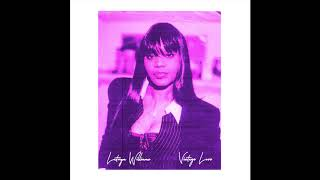 Latoiya Williams - Vintage Love (Chopped & Screwed) by ZK$
