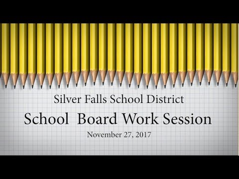 SFSD School Board Work Session November 27, 2017