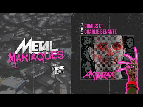 [Métal Maniaques] Comics et Charlie Benante d'Anthrax