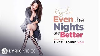 Baixar Kyla - Even The Nights Are Better (Official Lyric Video)