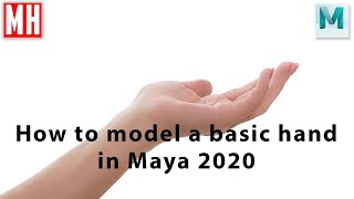 Maya 2020 beginners tutorial : How to model a basic human hand