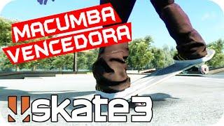 SKATE 3 -  Macumba Vencedora #44