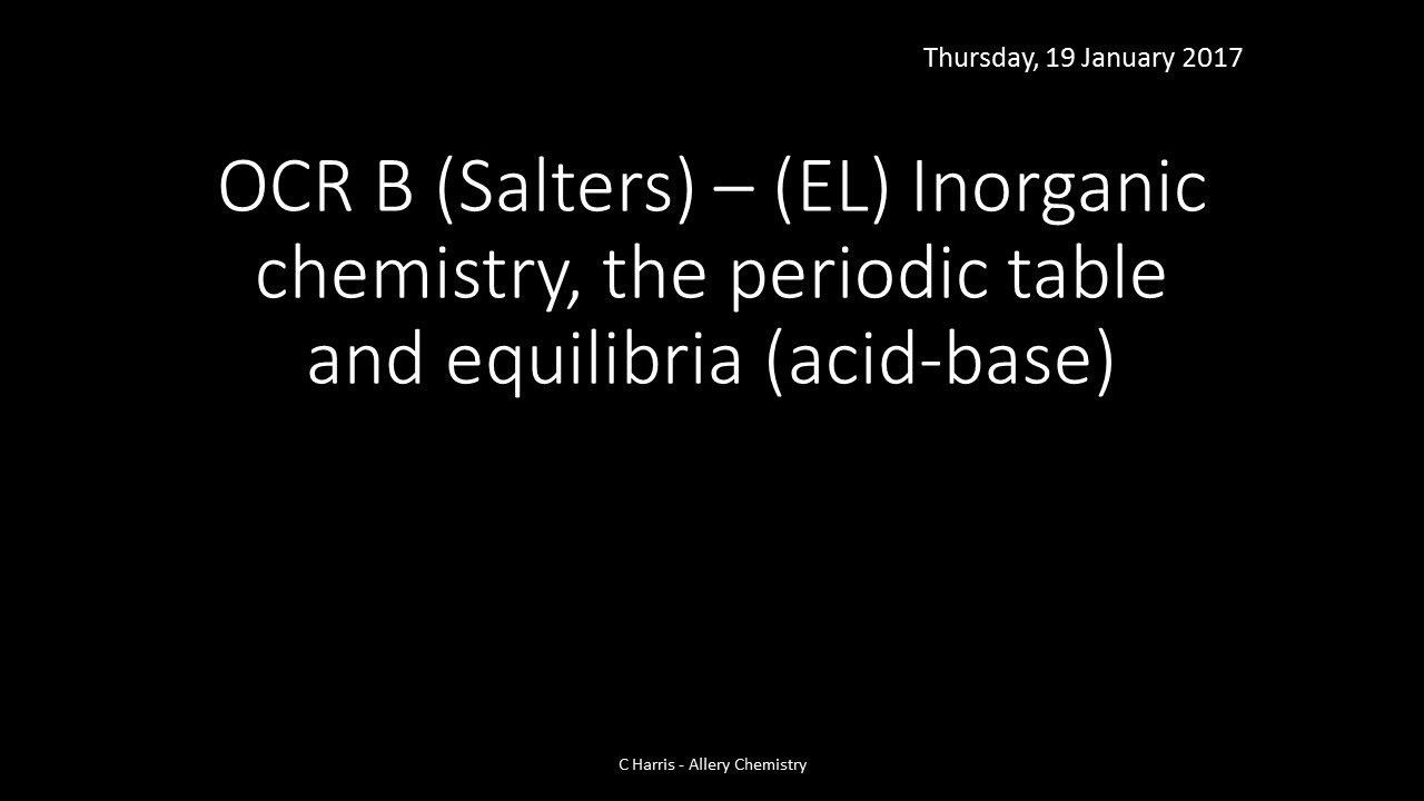 Ocr b salters el inorganic chemistry and the periodic table ocr b salters el inorganic chemistry and the periodic table revision urtaz Images