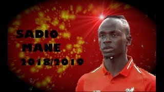 WHAT A SKILL,ASSIST, & GOAL SADIO MANE 2018/2019 HD
