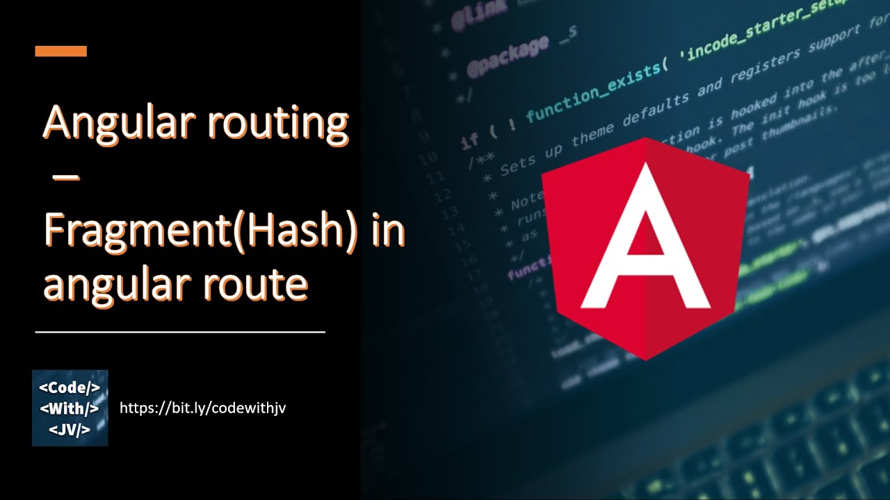 angular Routing – Fragment(Hash) URL  in Angular Route - How to Pass Anchor As Route Parameter