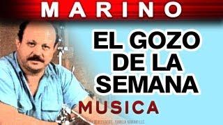 Marino - El Gozo De La Semana (musica)