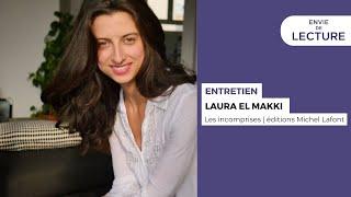 Envie de lecture – Emission de mars 2021. Rencontre avec Laura El Makki