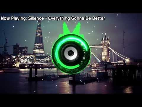 Silience - Everything Gonna Be Better (Bass Boosted)