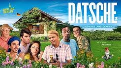 Datsche | Kino Trailer (deutsch) ᴴᴰ