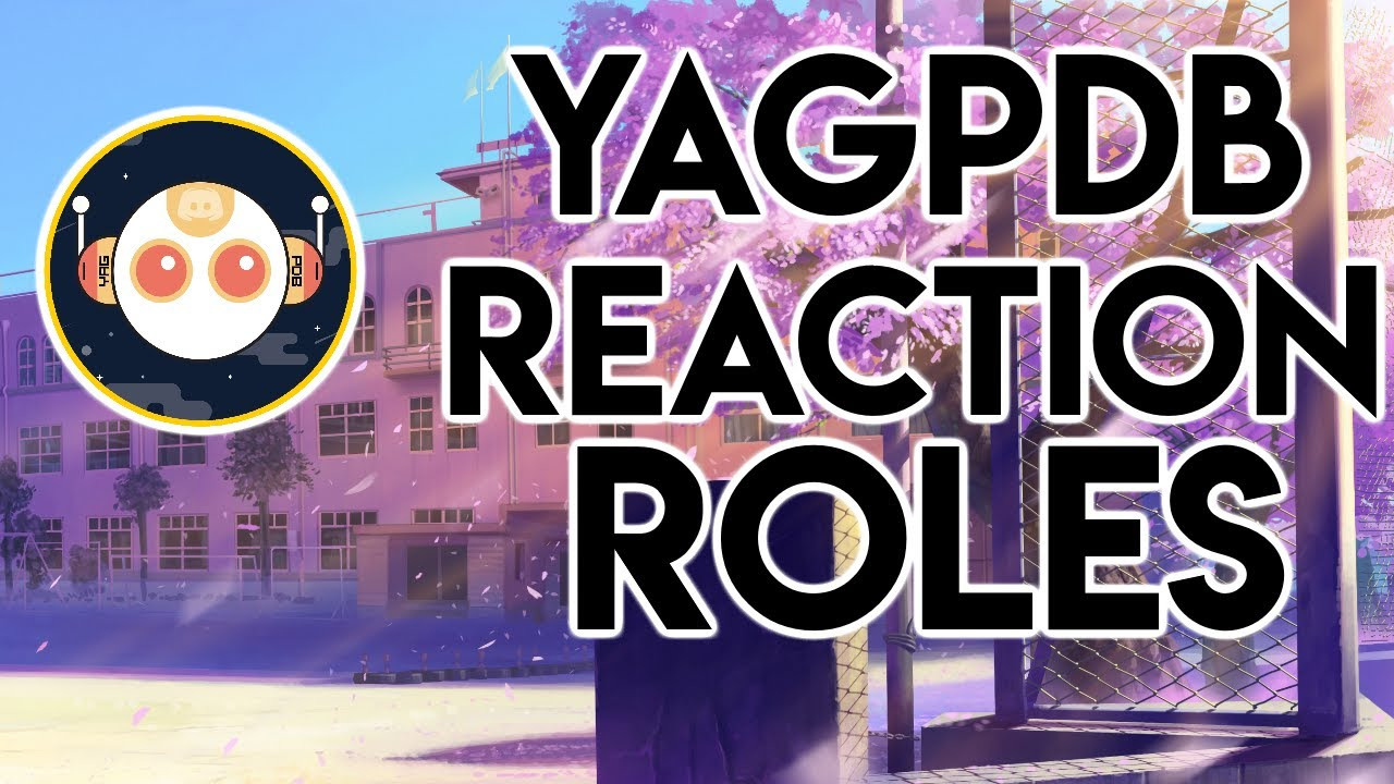 How to setup REACTION ROLES with YAGPDB | Discord 2019