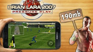 Download Brian Lara Cricket Pressure Play On Android | Highly Compressed (190mb)