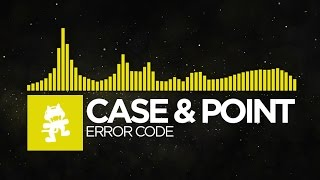 Repeat youtube video [Electro] - Case & Point - Error Code [Monstercat Release]