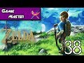 Zelda: Breath of the Wild - Episode 38