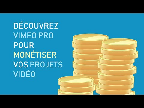 Découvrez Vimeo Pro pour monétiser vos projets vidéo