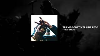 "Travis Scott x Trippie Redd ""Revenge"" 