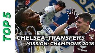 Champions 2018 | Welche Transfers brauchen Chelsea unbedingt um die Champions League zu gewinnen?