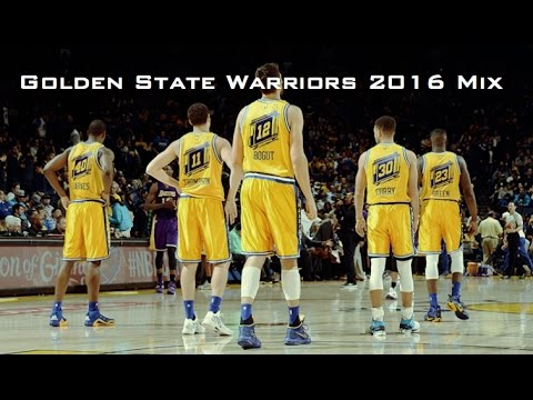 Golden State Warriors Mix 2016